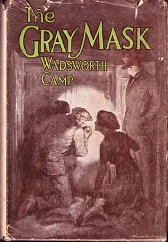 WADSWORTH CAMP The Gray Mask