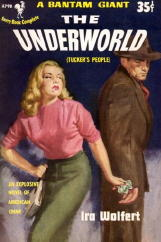 Ira Wolfert: The Underworld