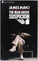 JAMES MAYO Man Above Suspicion