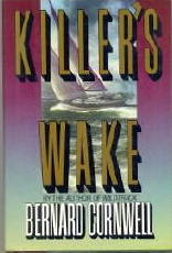 BERNARD CORNWELL Killer's Wake