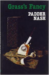 Padder Nash: Grass's Fancy